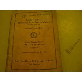 Antiguo Manual De Despiece Mercedes Benz Om77, Om79 Y M78.