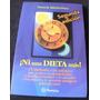 E Book Ni Una Dieta Más Acelera Tu Metabolismo Pesa Lo Ideal