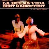 Bert Kaempfert Y Su Orquesta La Buena Vida