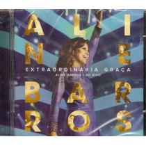 Cd Aline Barros - Extraordinária Graça Ao Vivo - Novo***