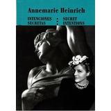 Intenciones Secretas - Annemarie Heinrich - Grupal