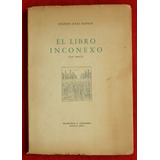 Eugenio Julio Iglesias El Libro Inconexo Casi Novela