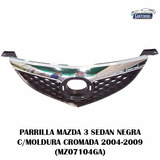 Parrilla Mazda 3 Sedan Negra C/ Moldura Cromada 2004-2009