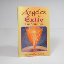 Æ Ángeles Del Exito Los Serafines E Clare Prophet Ele4