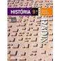 Livro História 9º Ano Projeto Radix Raiz Do Conhecimento