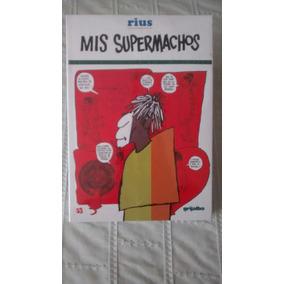 Libro Mis Supermachos / Rius
