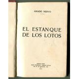 Amado Nervo El Estanque De Lotos Editor J. Menéndez 1919 R8
