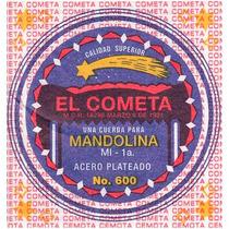 Cuerda 2a El Cometa Para Mandolina, 12 Piezas Acero 601