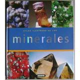 Atlas Ilustrado De Los Minerales - Susaeta