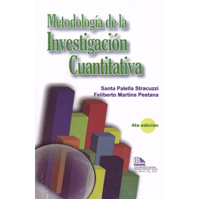 Metodologia De La Investigacion Cuantitativa Palella 2017