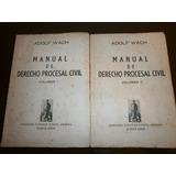 Manual De Derecho Procesal Civil-adolf Wach
