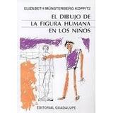 El Dibujo De La Figura Humana Niños - Koppitz | Guadalupe