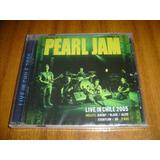 Cd Pearl Jam / Live In Chile 2005 (nuevo Y Sellado)