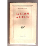 Maurice Sachs - La Chasse A Courre