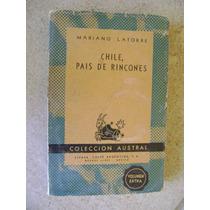 Chile, Pais De Rincones. Mariano Latorre. $139 Dhl