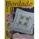 Bordado Hardanger - Revista Feito Em Casa - Ed 54