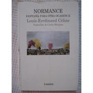 Louis-f. - Céline - Normance. Fantasís Para Otra Ocasión Ii