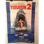 Antiguo Afiche De Cine Original - Tiburon 2