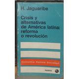 Libro Crisis Y Alternativas De América Latina