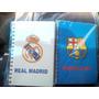 Cuadernos-libretas De Espirales Del Real Madrid Y Barcelona