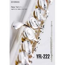 Flauta Transversal Yamaha Yfl-222 No Estoque *** Lançamento