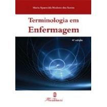 Livro Terminologia Em Enfermagem + Brinde