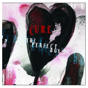 The Cure The Perfect Boy Single