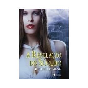 Richelle mead livro 5 livros no mercado livre brasil livro a revelao do scubo richelle mead frete gratis fandeluxe Gallery