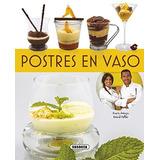 Postres En Vaso (el Rincón Del Paladar); Susaet Envío Gratis