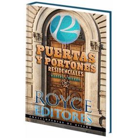 Puertas Y Portones Residenciales Madera + Hierro » Daly