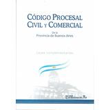 Codigo Procesal Civil Y Comercial Provincia Bs Aires - Dyf