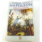 Livro Europe Since Napoleon De David Thomson Em Ingles B1833