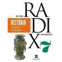 Livro Projeto Radix Historia 7ºano Claudio Vicentino