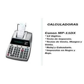 Calculadoras Canon Mp-11dx Super Oferta
