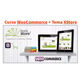 Tema Xstore Wordpress + Video Aulas Woocommerce