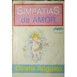 Simpatias De Amor - Cícero Augusto
