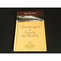 Livro Libertinagem & Estrela Da Manhã Manual Bandeira