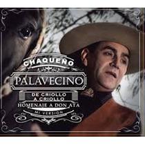 Chaqueño Palavecino - De Criollo A Criollo ( Once )