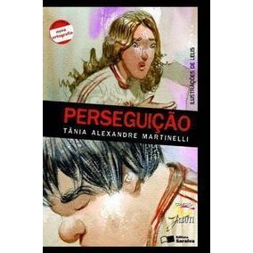 Livro Perseguição Tania Alexandre Martinelli