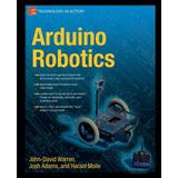 Arduino Robotics (technology In Action) Warren Digital