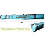 Bolsa Porta Varas 1.20 Mt P/ Tubo De 100mm Pescaiaque Cl-pr