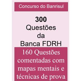 Concurso Do Banrisul - Questões Da Banca Fdrh