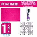 Kit Patchwork + Base De Corte + Cortador + Régua