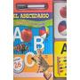 Completa Y Aprende. El Abecedario; Various Authors