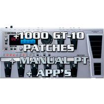 1000 Patches Para Gt-10 + Manual Em Portugues + Apps