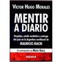 Mentir A Diario / Victor Hugo Morales /