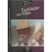 Revelacao No Altar - Apostolo Valdemiro Santiago