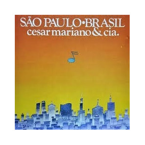 Lp Cesar Camargo Mariano - Sao Paulo Brasil