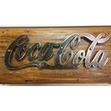 Placa Decorativa Coca Cola Metal E Madeira Alto Relevo