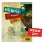 Historia Prehistoria Antiguedad Y Edad Media. Kapelusz